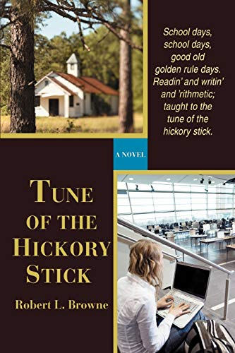 9780595451821: Tune of the Hickory Stick: A Novel