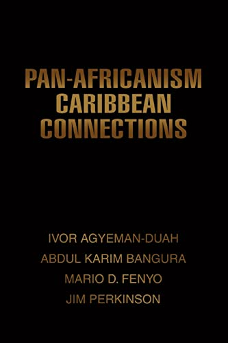 9780595451937: Pan-Africanism Caribbean Connections