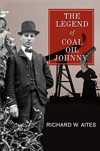 9780595452323: The Legend of Coal Oil Johnny