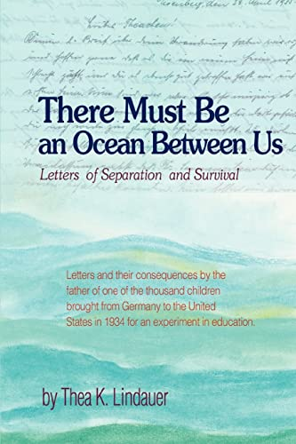 9780595452408: There Must Be an Ocean Between Us: Letters of Separation and Survival