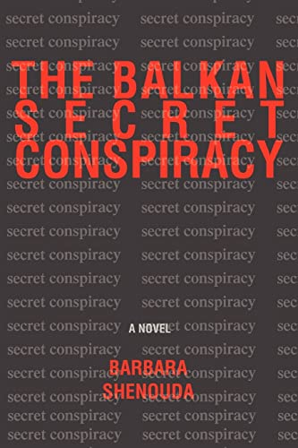 The Balkan Secret Conspiracy: Barbara Shenouda