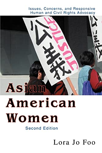 9780595452996: Asian American Women: Issues, Concerns, and Responsive Human and Civil Rights Advocacy