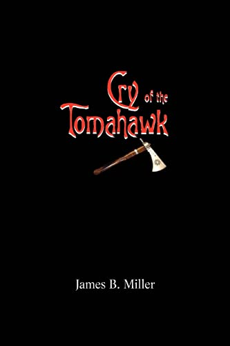 Cry of the Tomahawk (Paperback): Graduate Student Biochemical