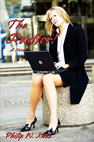 9780595453276: The Realtor!