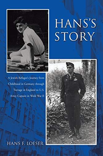 9780595453658: Hans's Story