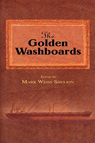 9780595453801: The Golden Washboards