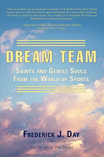 9780595454068: Dream Team: Saints and Gentle Souls From the World of Sports