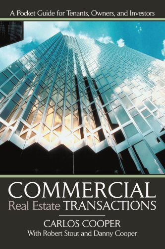 9780595454075: Commercial Real Estate Transactions: A Pocket Guide for Tenants, Owners and Investors