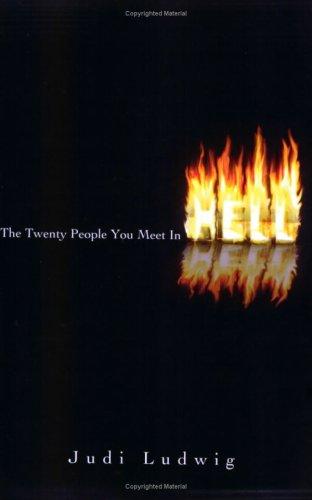 The Twenty People You Meet In Hell