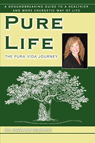 9780595454846: Pure Life: The Pura Vida Journey