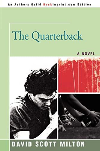 The Quarterback: David Milton