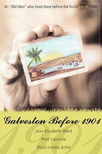 9780595455171: Galveston Before 1901: An