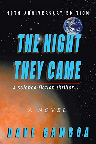 9780595455195: The Night They Came: A Science-fiction Thriller....