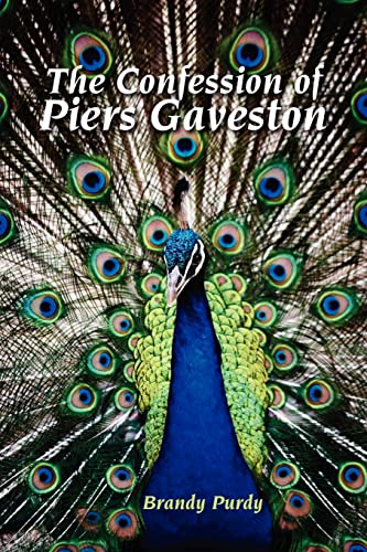 9780595455232: The Confession of Piers Gaveston