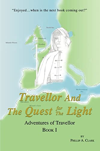 9780595455874: Travellor And The Quest for The Light: Adventures of Travellor