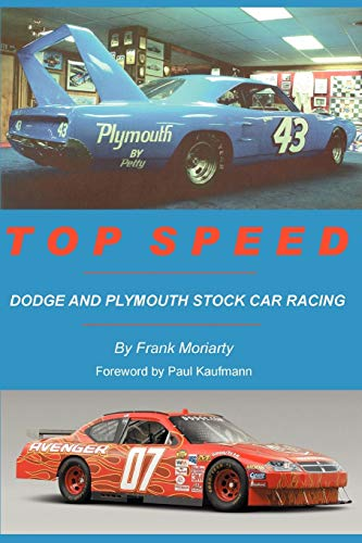 9780595456178: Top Speed: Dodge and Plymouth Stock Car Racing