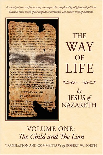 9780595456802: The Way of Life: Volume One: The Child and The Lion