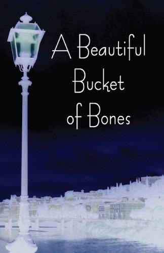 9780595456871: A Beautiful Bucket of Bones