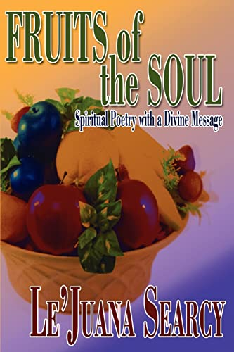 9780595457151: Fruits of the Soul: Spiritual Poetry with a Divine Message