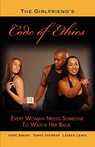 9780595457830: The Girlfriend's Code of Ethics