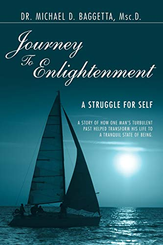 9780595458295: Journey To Enlightenment: A Struggle for Self