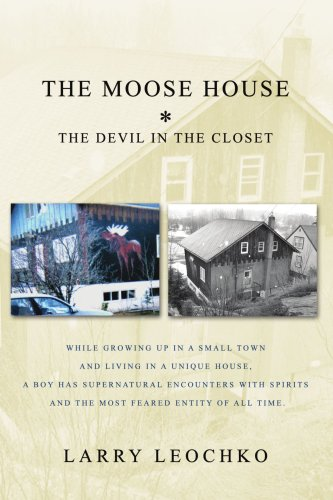 9780595458554: The Moose House: The Devil in the Closet
