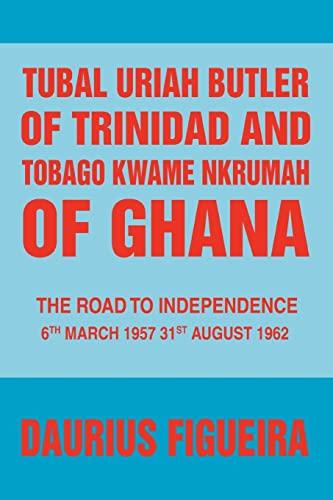 Tubal Uriah Butler of Trinidad and Tobago: Daurius Figueira