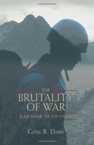 9780595458936: The Brutality of War: A Memoir of Vietnam