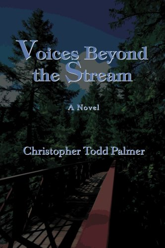 Voices Beyond the Stream (0595461077) by Christopher Palmer