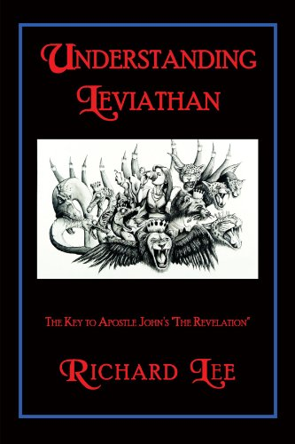 Understanding Leviathan: The Key to Apostle John: Dr Richard Lee