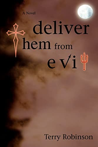 deliver them from evil: Terry Robinson