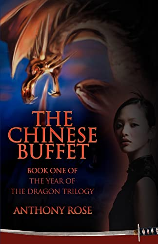 The Chinese Buffet: Book One of the: Rose, Anthony