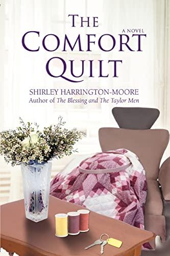 The Comfort Quilt: Shirley Harrington-Moore