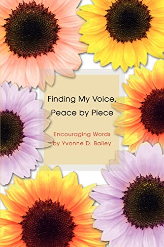 Finding My Voice, Peace by Piece: Yvonne Bailey