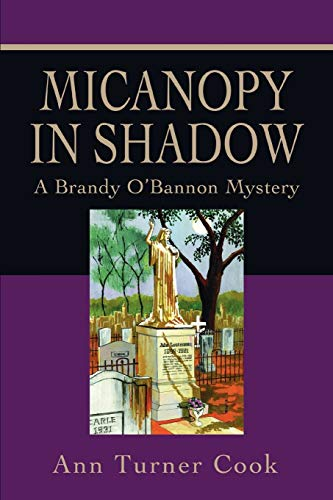 9780595463015: Micanopy in Shadow: A Brandy O'Bannon Mystery