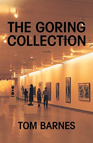 9780595464821: The Goring Collection