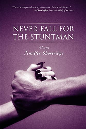 9780595464999: Never Fall for the Stuntman