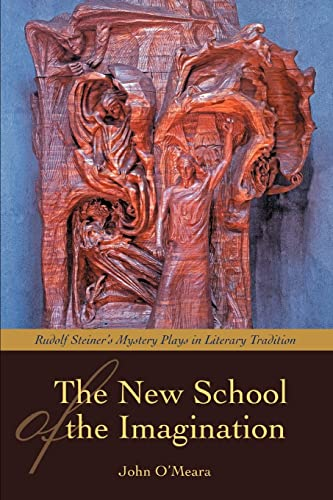 The New School of the Imagination (Paperback): John O Meara
