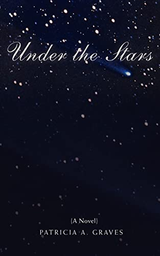 Under the Stars: Patricia Graves