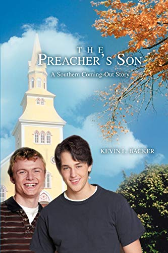 9780595466481: The Preacher's Son: A Southern Coming-Out Story