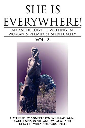 She Is Everywhere Vol. 2: An Anthology: M. A. Annette