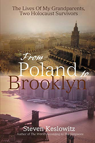 9780595467020: From Poland to Brooklyn: The Lives Of My Grandparents, Two Holocaust Survivors