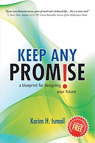 9780595467051: Keep Any Promise: A Blueprint for Designing Your Future