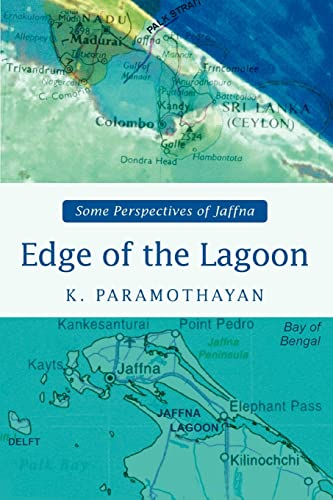 9780595467334: Edge of the Lagoon: Some Perspectives of Jaffna