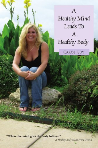 9780595467389: A Healthy Mind Leads To A Healthy Body