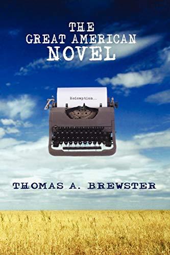 9780595467952: The Great American Novel