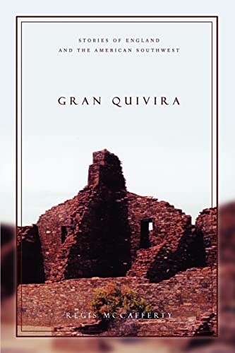 9780595468706: Gran Quivira: Stories of England and the American Southwest