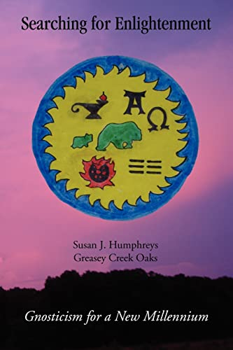 Searching for Enlightenment: Gnosticism for a New Millennium: Susan Humphreys