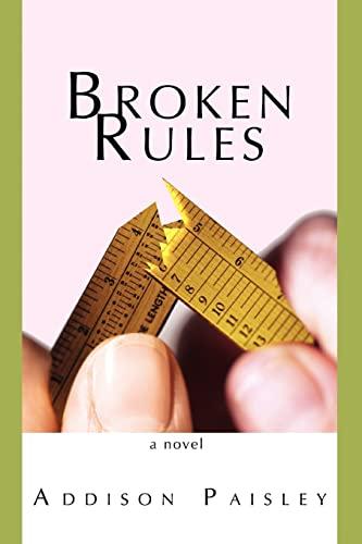 9780595469864: Broken Rules