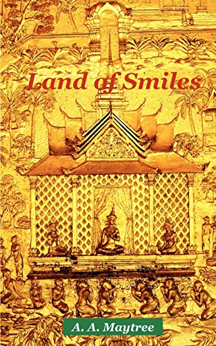 9780595469925: Land of Smiles